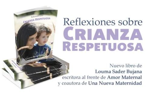 reflexiones crianza - reflexiones crianza respetuosa