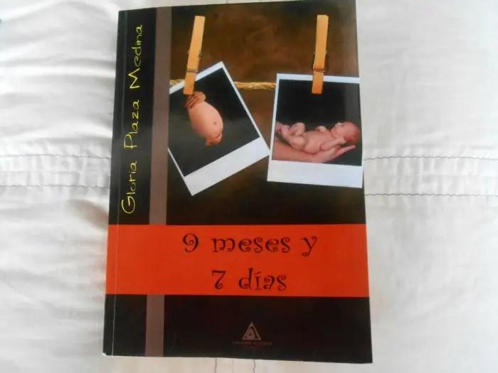 9 meses y 7 días - 9 meses y 7 días: divertidísima novela