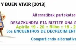decrecimiento y buen vivir - III Encuentros de Decrecimiento y Buen vivir en Bilbao: alternativas para cuestionar el trabajo