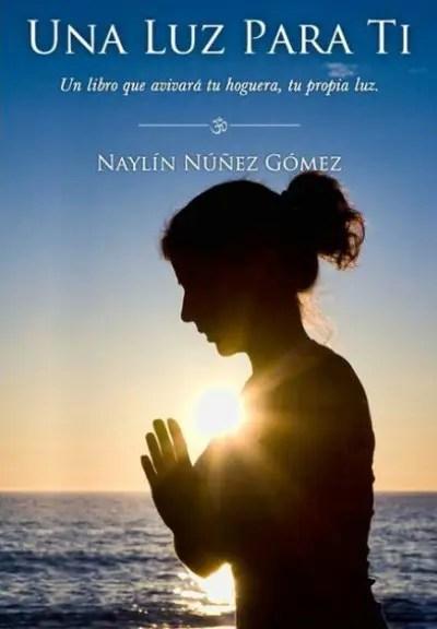 Una luz para ti Naylin - Buscando el bien de nuestros semejantes encontramos el nuestro
