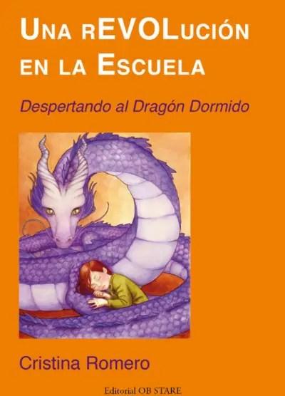 dragon libro - Las ESCUELAS LIBRES existen, aumentan y revolucionan el mundo. Vídeo-entrevista a Cristina Romero-Miralles
