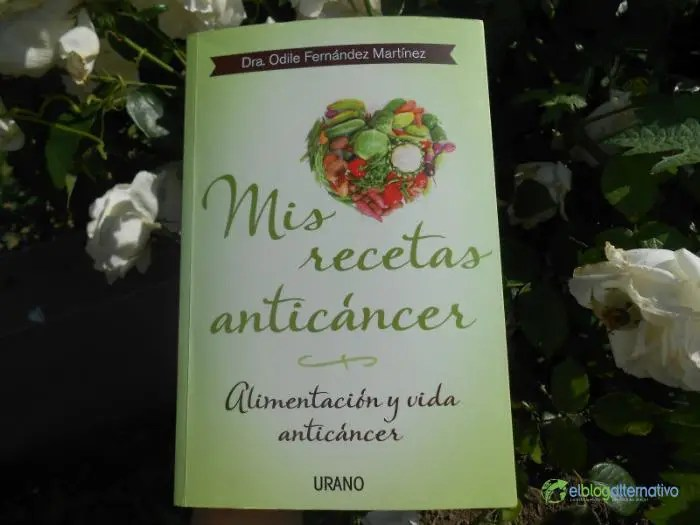 libro mis recetas anti cancer3 - Dime lo que comes y te diré qué cáncer puedes tener