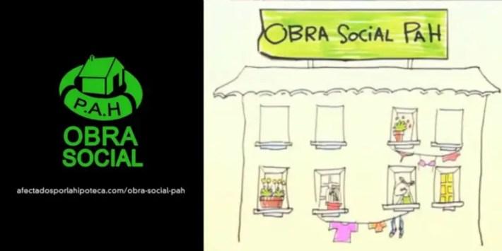 obra social - De la burbuja a la OBRA SOCIAL (vídeo): desobediencia por el derecho a la vivienda