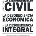 desobediencia civil - Desobediencia civil, económica e integral: manual 2013, gratuito