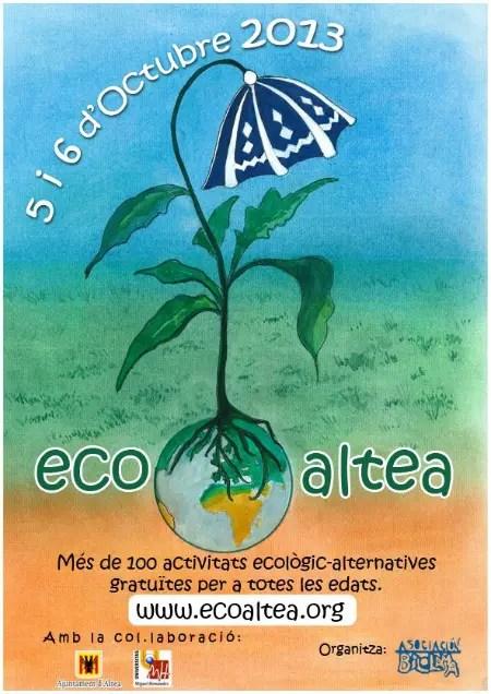 ECOALTEA 2013 - Ecosentido, Ecoaltea, Ecocultura, Ecoviure, Biocultura y Fira Slow Food: OTOÑO muy ecológico y alternativo