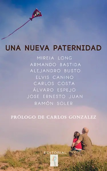 una nueva paternidad ebook 9788494174117 - UNA NUEVA PATERNIDAD: ellos toman la palabra