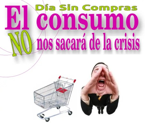 DIA SIN COMPRAS 2013 - DIA SIN COMPRAS 2013