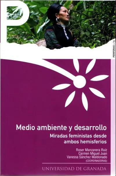 medio ambiente y desarrollo - Medio ambiente y desarrollo. Miradas feministas: pdf gratuito