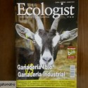 ecologist - SERES SINTIENTES: Ganadería bio vs ganadería industrial. Revista The Ecologist nº 56