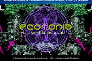 ecotonia - ECOTONÍA: estados modificados de la consciencia durante el embarazo, el parto y el puerperio (documental en el que salimos nosotros)