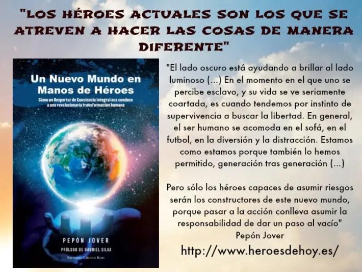 """heroes - """"LOS HÉROES ACTUALES son los que se atreven a hacer las cosas de manera diferente"""". Valiente entrevista al autor Pepón Jover"""