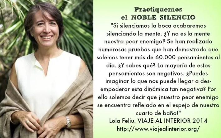 """lola - """"Practiquemos el NOBLE SILENCIO porque si silenciamos la boca acabaremos silenciando la mente"""" Entrevista a la experta y sabia Lola Feliu"""