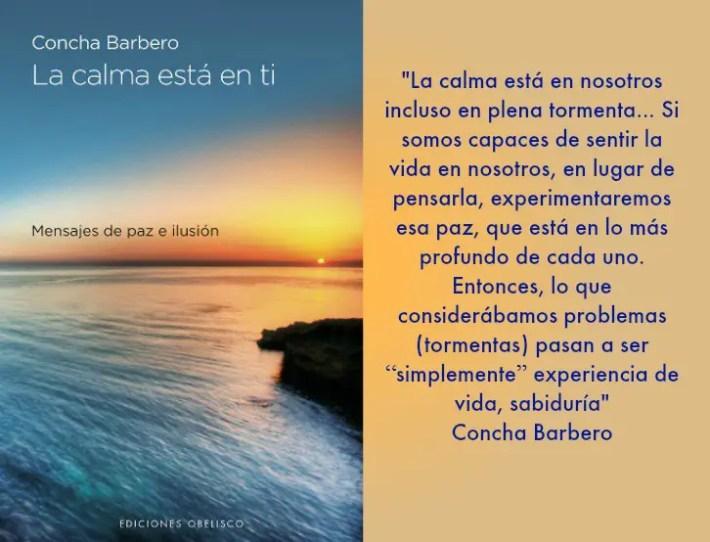 """la calma - """"Lo que consideramos problemas pueden pasar a ser """"simplemente"""" experiencias de vida, sabiduría"""" Entrevista a Concha Barbero"""