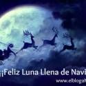 Navidad2015 - Feliz Navidad, Feliz Luna Llena, Feliz Despertar...