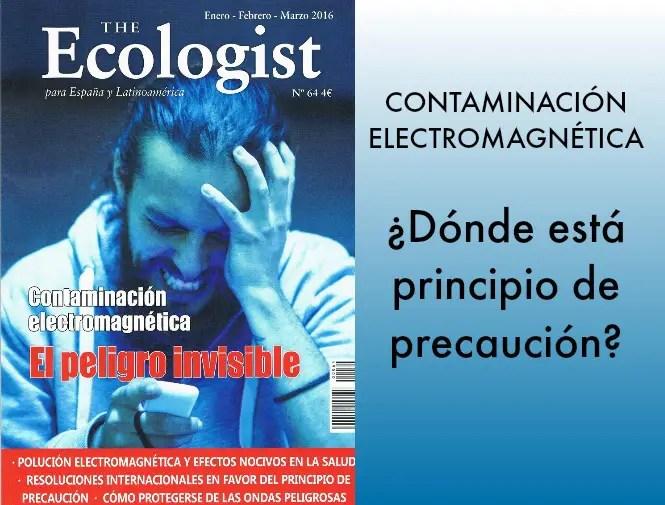 ECOLOGIST - Contaminación electromagnética. El peligro invisible. The Ecologist 64