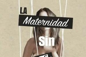 mt - La Maternidad sin tabúes, de Nohemí Hervada