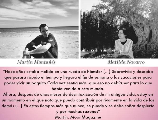 """mooi - """"Hace años estaba metido en una rueda de hámster, pero en estos tiempos más que nunca, se puede y se debe soñar despierto"""" Entrevista a Matilda y Martín de Mooi Magazine"""