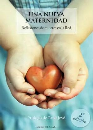 NuevaMaternidad1 - Empoderamiento del hogar y lactancia: vídeo con Nuria Aragón Castro