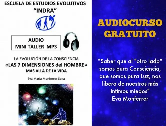 """curso eva - Audiocurso gratuito: """"MÁS ALLÁ DE LA VIDA: las 7 dimensiones del hombre"""""""