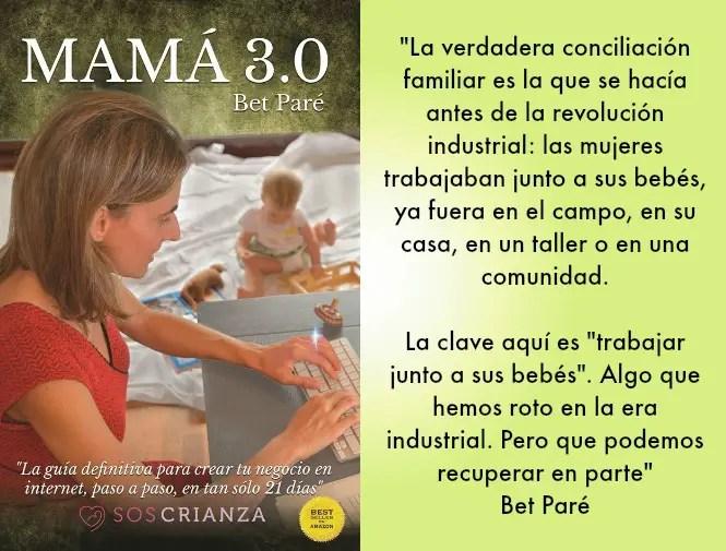 mama 3.0 - 3 opciones de verdadera conciliación laboral y familiar con un bebé