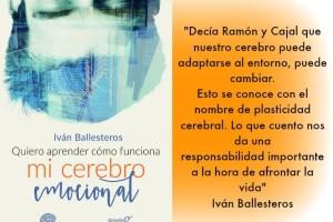 """Quiero aprender cómo funciona mi cerebro emocional Iván Ballesteros - Entrevista a Iván Ballesteros, autor de """"Quiero aprender cómo funciona mi cerebro emocional"""""""
