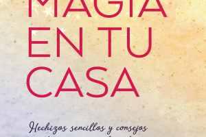 magia en casa - Despeja el desorden y haz MAGIA EN TU CASA