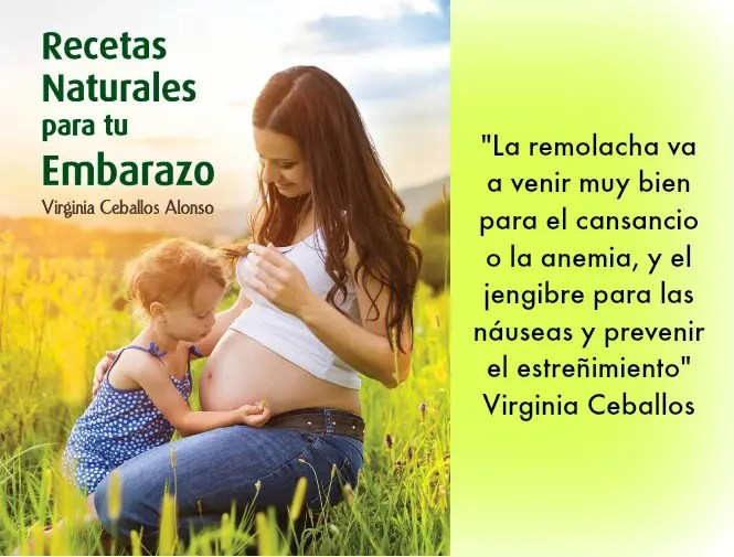 recetas naturales para tu embarazo - Recetas naturales para tu embarazo. Entrevista a Virginia Ceballos