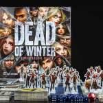 Dead of Winter, Reseña by Calvo
