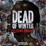Dead of Winter Larga Noche, Primeras Impresiones by Calvo