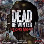 Dead of Winter Larga Noche, Primeras Impresiones by Calvo