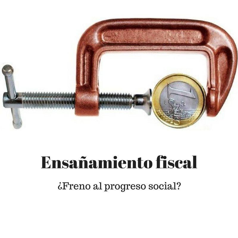 El ensañamiento fiscal frena el progreso social