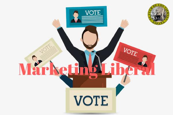 Marketing liberal y las bondades del liberalismo