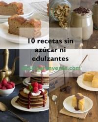 10 recetas dulces sin azúcar ni endulzantes añadidos