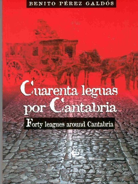 Portada del libro Cuarenta leguas por Cantabria