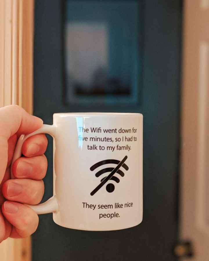 Wifi Went Out - Coffee Mug
