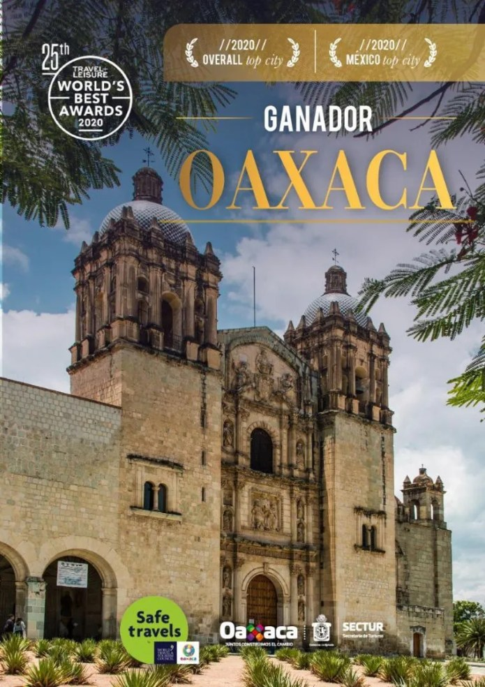 Oaxaca, the best tourist city in the world