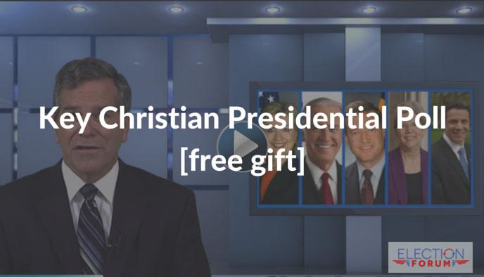 Key Christian Presidential Poll [free gift]