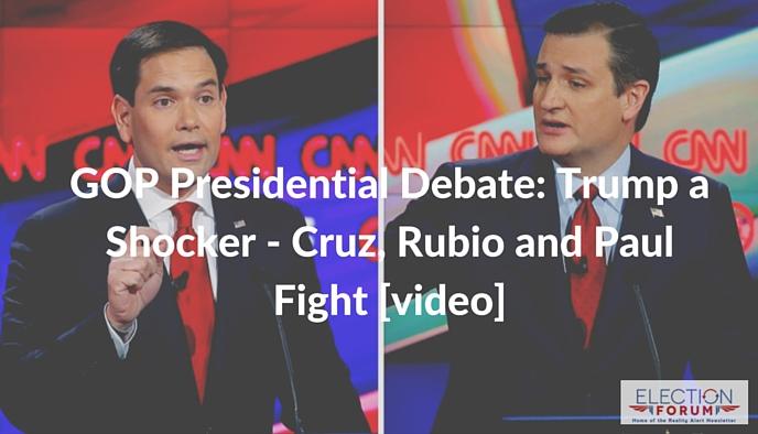 GOP Presidential Debate- Trump a Shocker - Cruz, Rubio and Paul Fight [video] (4)