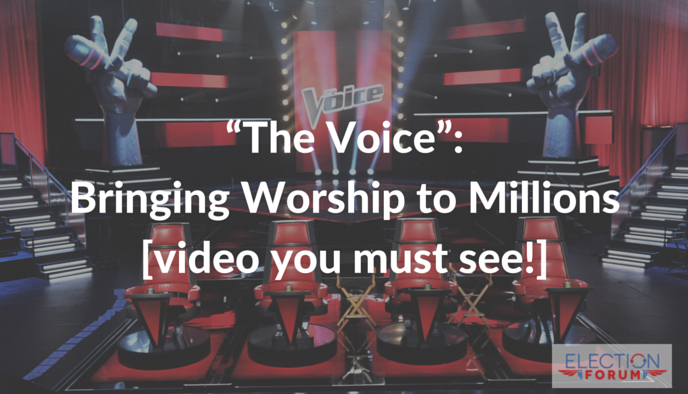 """The Voice"": Bringing Worship to Millions [video you must see!]"