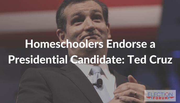 Homeschoolers Endorse a Presidential Candidate: Ted Cruz