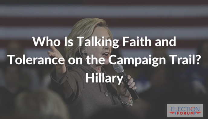 Who Is Talking Faith and Tolerance on the Campaign Trail? Hillary