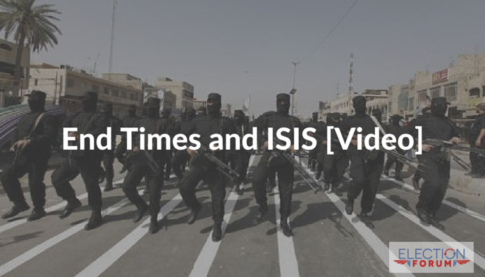 End Times and ISIS [Video]