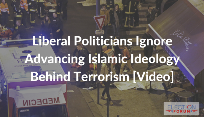 Liberal Politicians Ignore Advancing Islamic Ideology Behind Terrorism [Video]