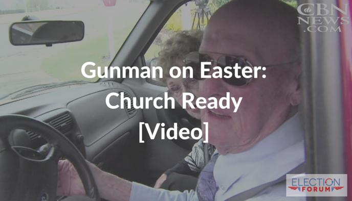 Gunman on Easter: Church Ready [Video]