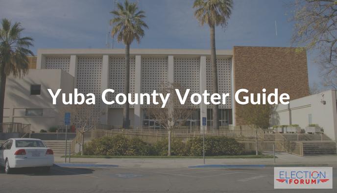 Yuba County Voter Guide