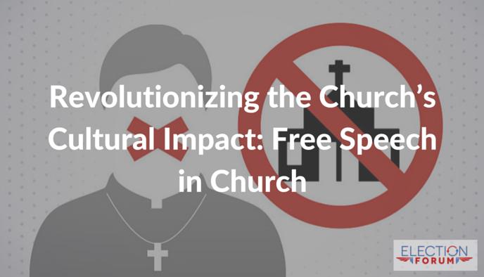 Revolutionizing the Church's Cultural Impact: Free Speech in Church