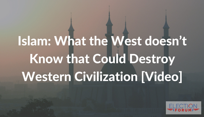 Islam: What the West doesn't Know that Could Destroy Western Civilization [Video]