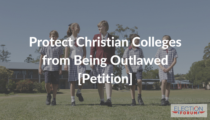 Protect Christian Colleges from Being Outlawed [Petition]
