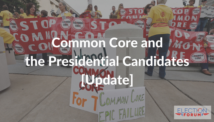 Common Core and the Presidential Candidates [Update]