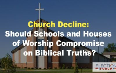Church Decline: Should Schools and Houses of Worship Compromise on Biblical Truths?